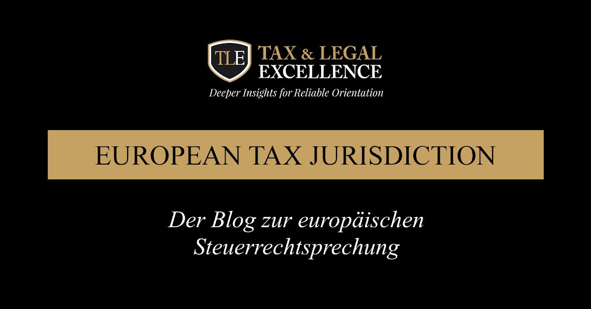 Der Blog zur europäischen Steuerrechtssprechung